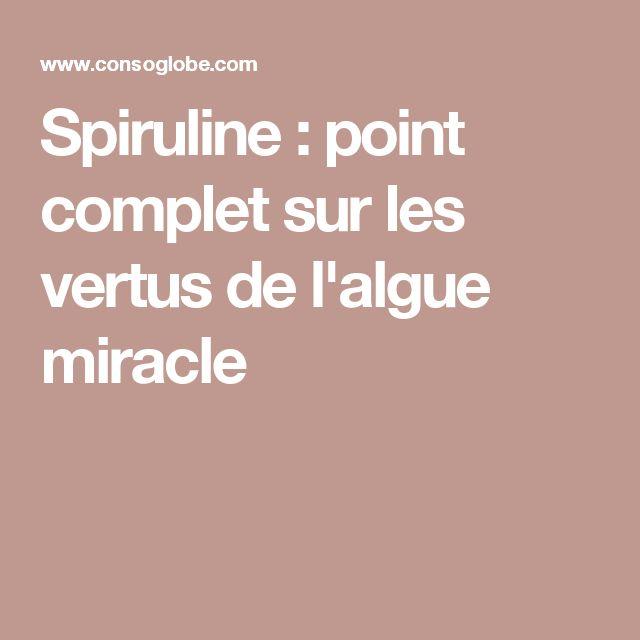 Spiruline : point complet sur les vertus de l'algue miracle
