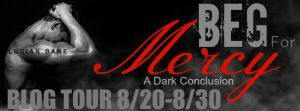 The Jazzy World of E's Bookshelf: Blog Tour: Beg For Mercy By Lucian Bane