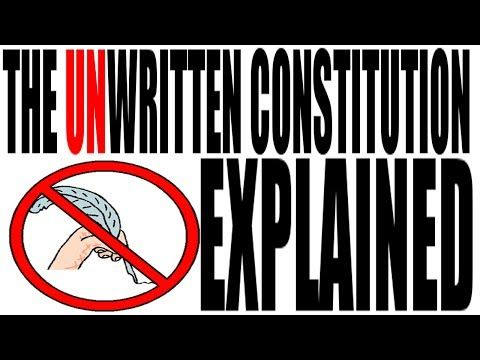 The UnWritten Constitution Explained: US History Review - YouTube -- political practices that have become tradition, but are not in the Constitution
