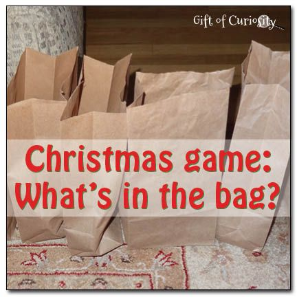 What's in the bag? is a quick, simple, and inexpensive Christmas game that can be played by kids of all ages || Gift of Curiosity