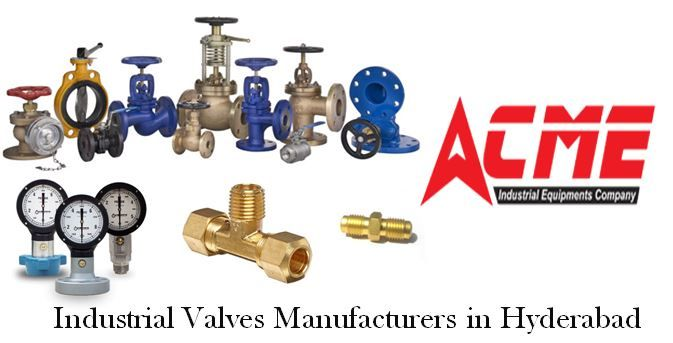 ACME Industrial Equipment's Company Manufacturers & Suppliers of All Types of Valves in Hyderabad. Industrial Valves,Gate Valves,Pneumatic Valves,Butterfly Valves & Other Control Valves, Steam traps, Brass fittings, Peumatic cylinders, Instrumentation. For more info visit @https://goo.gl/NoPgck  Contact : +91 9908082672 #boilermountingsinhyderabad #pneumaticcylindersinhyderabad #instrumentationmanufacturersinhyderabad