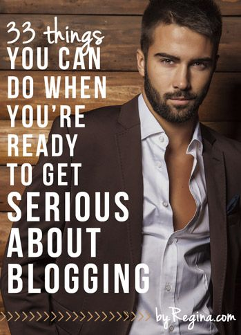 How to Get Serious About Blogging - by Regina [for bloggers + freelancers + creative businesses]