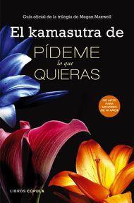 'El kamasutra de Pídeme lo que quieras'. Puedes comprar este #libro en http://www.nubico.es/tienda/buscar-ebooks-por/kamasutra+de+pideme/el-kamasutra-de-pideme-lo-que-quieras-guia-oficial-de-la-trilogia-de-megan-maxwell-vv-aa-9788448018702 o disfrutarlo en la tarifa plana de #ebooks en #Nubico Premium: http://www.nubico.es/premium/buscar-ebooks-por/el+kamasutra/el-kamasutra-de-pideme-lo-que-quieras-guia-oficial-de-la-trilogia-de-megan-maxwell-vv-aa-9788448018702