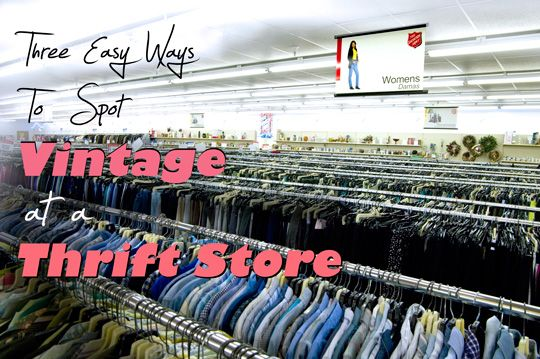 How to find vintage in a thrift store