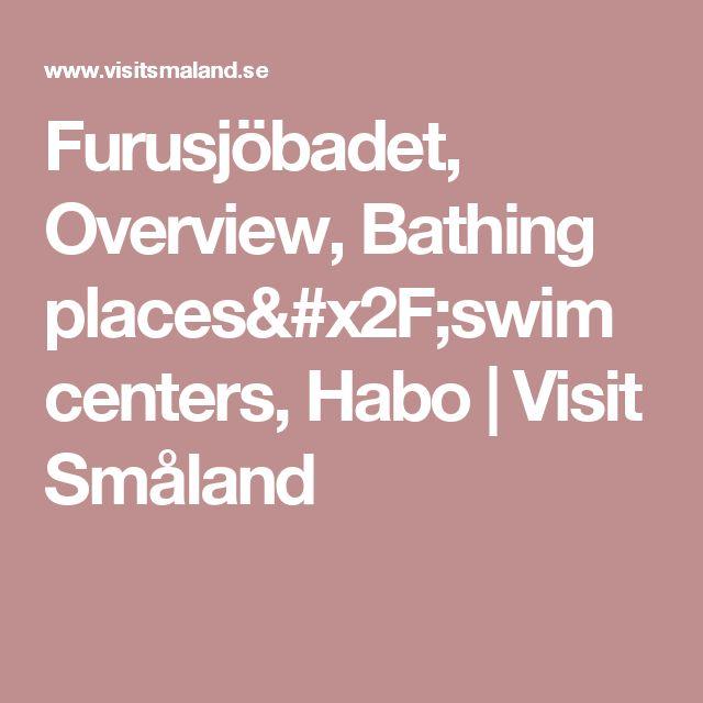 Furusjöbadet, Overview, Bathing places/swim centers, Habo | Visit Småland