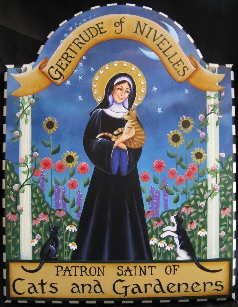 Carolee Clark - St Gertrude of Nivelles, patron Saint of Cats and Gardeners  feast day March 17th