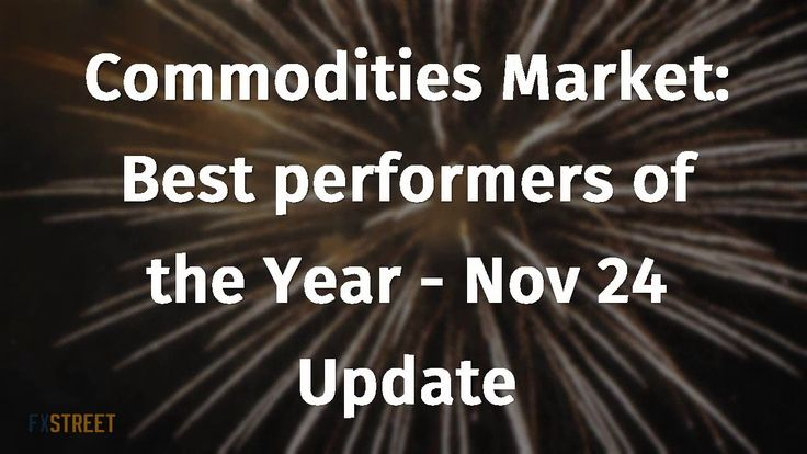 Commodities Market: Best performers of the Year - Nov 24 Update - YouTube