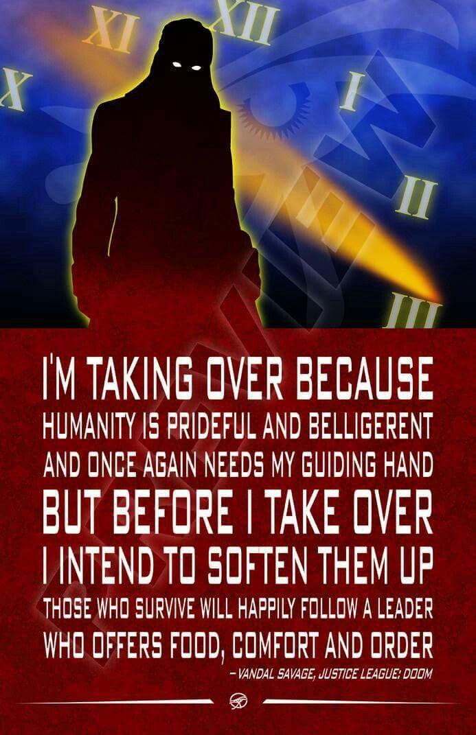 Vandal Savage quote. Legends of Tomorrow. Legion of Doom. Injustice Society. DC Comics