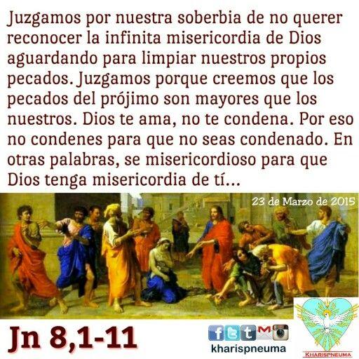 Del santo Evangelio según san Juan8,1-11  En aquel tiempo, Jesús se fue al monte de los Olivos. Pero de madrugada se presentó otra vez en el Templo, y todo el pueblo acudía a Él. Entonces se sentó y se puso a enseñarles.  Los escribas y fariseos le llevan una mujer sorprendida en adulterio, la ponen en medio y le dicen: «Maestro, esta mujer ha sido sorprendida en flagrante adulterio. Moisés nos mandó en la Ley apedrear a estas mujeres. ¿Tú qué dices?». Esto lo decían para tentarle, para…