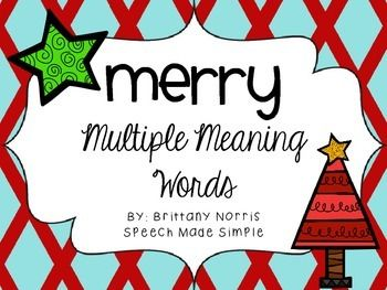 Holiday FREEBIE to target multiple meaning words. 18 multiple meaning word cards, cards that contain 2 definitions for each word, and 'go again'/'lose a turn' cards.   To target concept receptively- have students play matching game- students have to match the word to it's definitions.