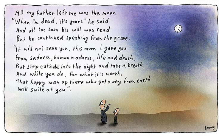 """All my father left me ... "" Michael Leunig"