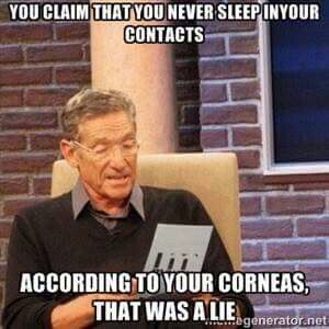 Your corneas never lie! #Maury #truth #funny Follow us on FaceBook! www.facebook.com/eyecarefortcollins