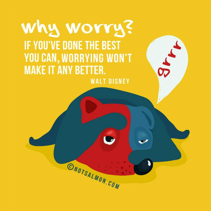 Worrying too much? Read this reminder from Walt Disney - designed into a poster by @notsalmon