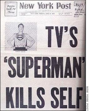 1959-- This traumatized younger children because of such headlines nationwide before parents could tell them about George Reeves' death.