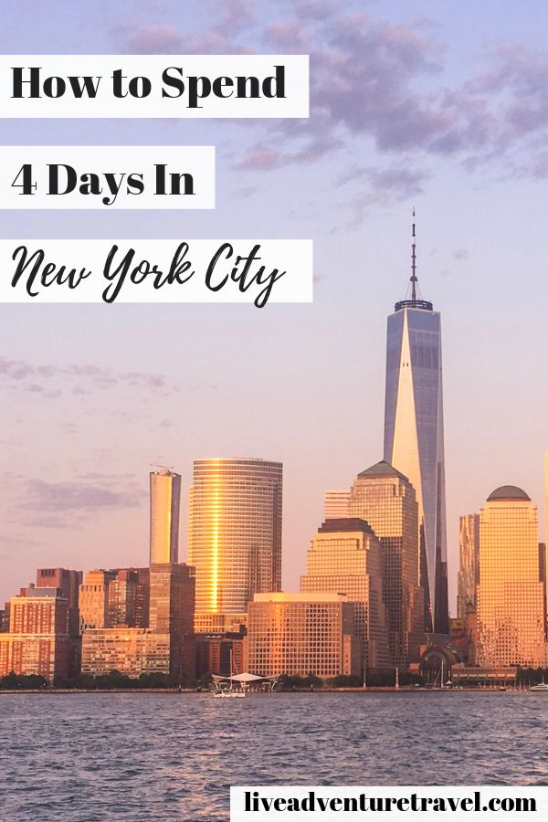 New York City Itinerary for 4 days in the Big Apple