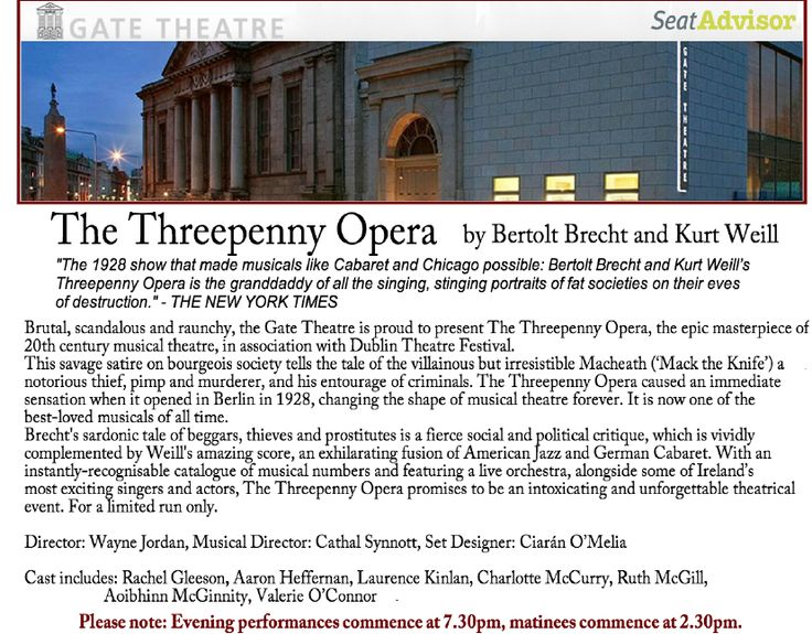 Great show: The Threepenny Opera at the historic Gate Theatre Dublin 2013