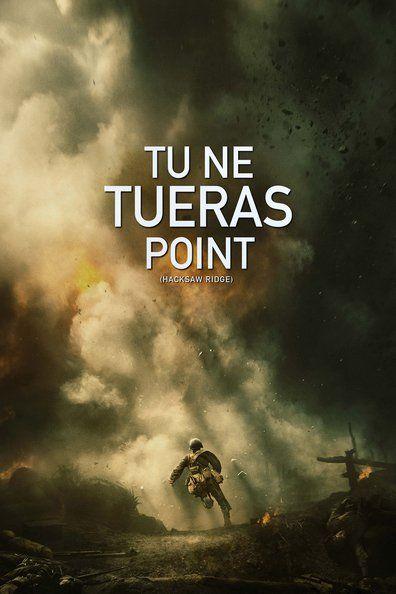 Tu ne tueras point (2016) Regarder TU NE TUERAS POINT (2016) en ligne VF et VOSTFR. Synopsis: Quand la Seconde Guerre mondiale a éclaté, Desmond, un jeune américain, s'es...