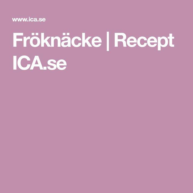 Fröknäcke   Recept ICA.se