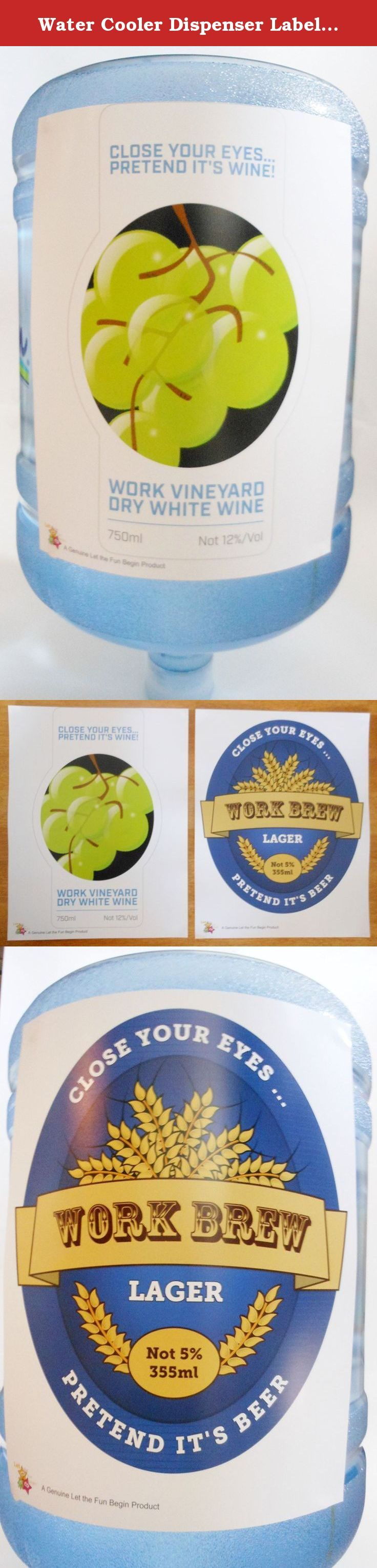Water Cooler Dispenser Label - 2 Pack - Funny Office Joke / Gag - Close Your Eyes and Pretend It's Beer. Your water dispenser will be the hit of the office with these fun and funny bottle decorations. Watch as everyone pretends they are drinking beer or wine. Add some light-hearted humour to your office today! Each set comes with 2 posters- one for beer and one for wine!.