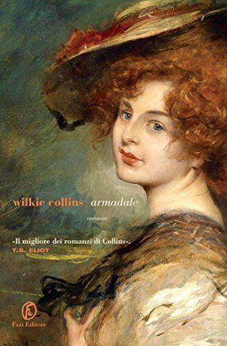 Armadale di Wilkie Collins https://www.amazon.it/dp/B00LOAHPKI/ref=cm_sw_r_pi_dp_x_EZP8xb2QW8H07