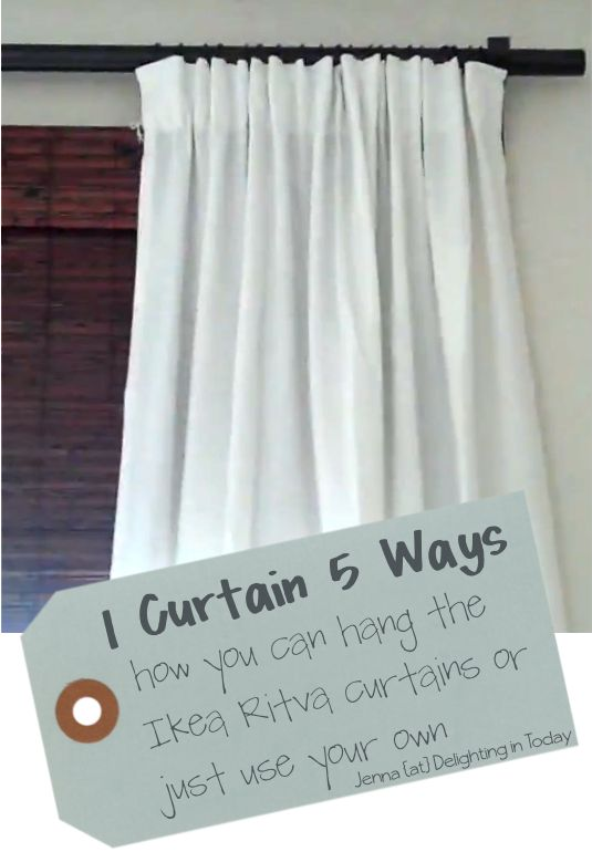 1 Curtain 5 Ways Ikea Ritva Or Use Your Own Curtains Delighting In Today Design Pinterest And