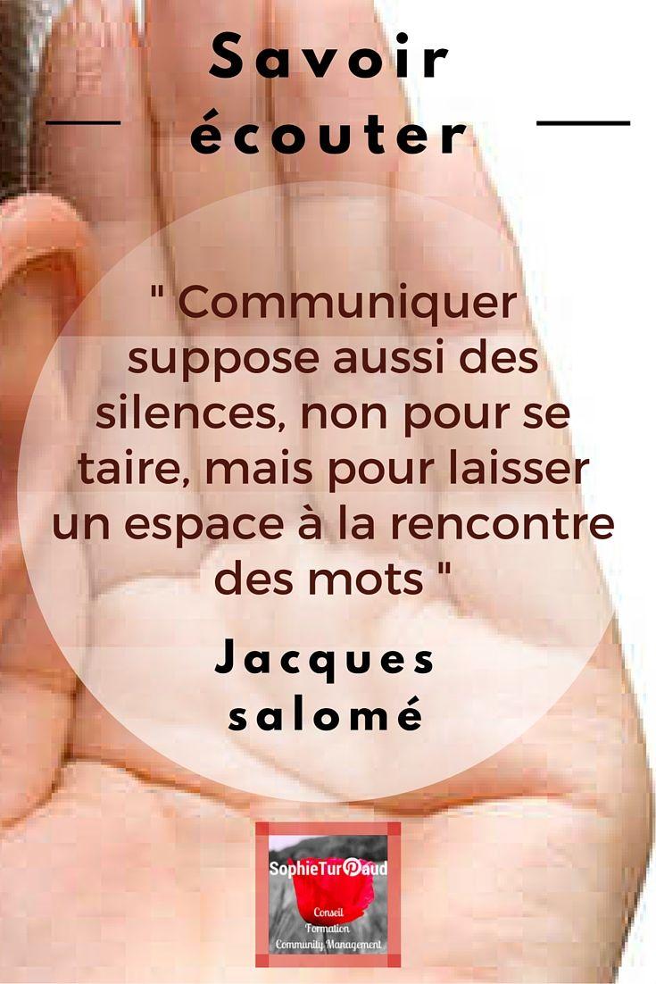 """#Citation  """" Communiquer suppose aussi des silences, non pour se taire, mais pour laisser un espace à la rencontre des mots """" Jacques Salomé"""