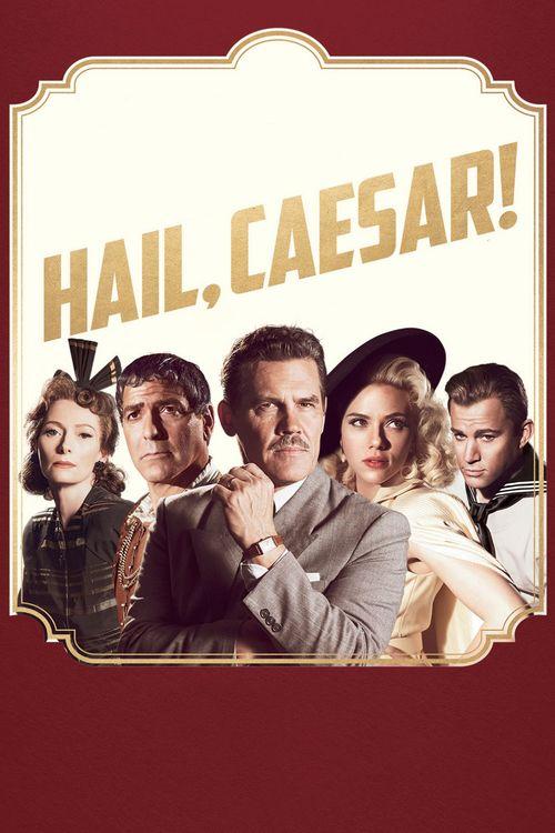 Watch Hail, Caesar! 2016 Full Movie Online Free