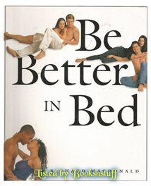 Be Better in Bed - Richard MacDonald