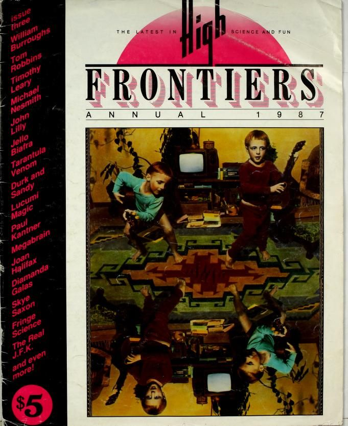 Mutant Yippies, LSD, and Cyberpunks: The Story of the Space Age Newspaper 'High Frontiers' - Motherboard