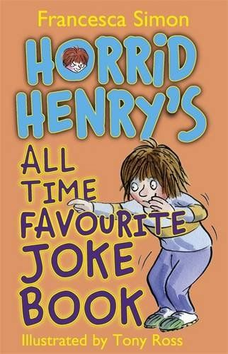 Horrid Henry's All Time Favourite Joke Book by Francesca Simon | Rent this book | mintaad.com