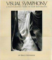 Visual Symphony by Bruce Barnbaum | Photography Mar 2013