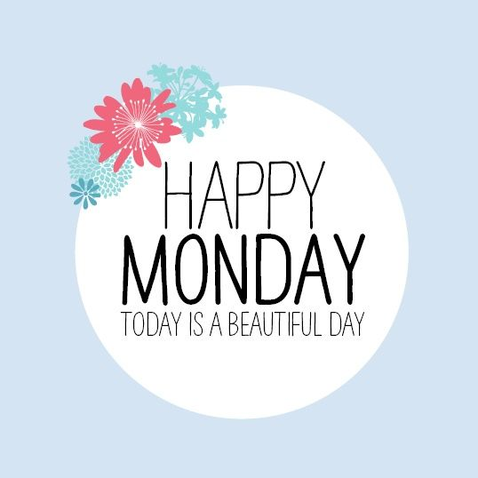 Happy Days Are Here Again Quotes: 1000+ Images About Monday Quotes On Pinterest