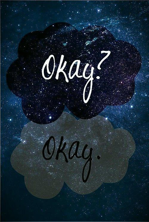 Love Peace and Write: Okay! Picture Tag 4# Depois de ler A Culpa é das Estrelas o Okay para mim está totalmente diferente, já não tem o mesmo significado.