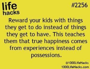 Teach the kids to want experiences not possessions