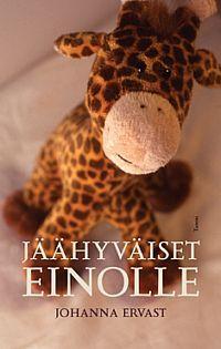 P. S. Rakastan kirjoja: Johanna Ervast: Jäähyväiset Einolle