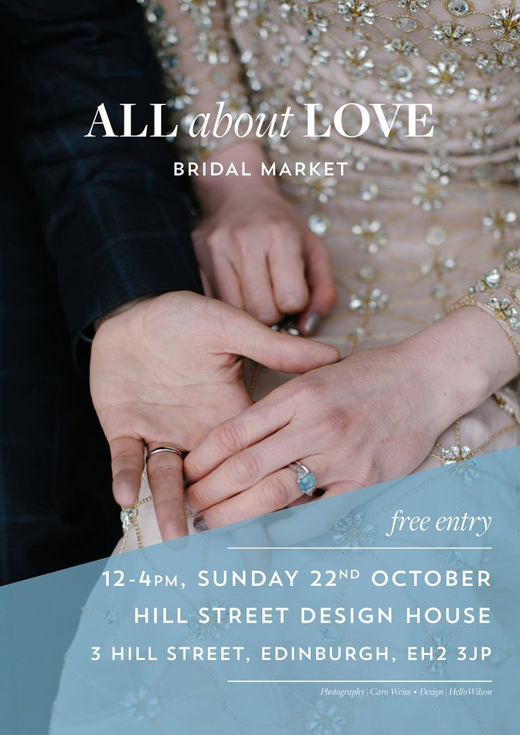 Your Invitation To All About Love Bridal Market, Edinburgh, Sunday 22nd October 2017