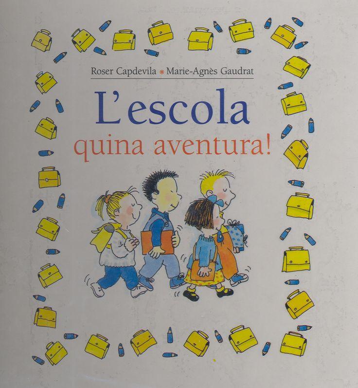 """L'Escola : quina aventura!  Roser Capdevila, Marie-Agnès Gaudrat I* Cap (RP) Cada doble pàgina d'aquest llibre tracta un aspecte diferent de l'inici de l'escola: el què ens expliquen abans d'anar-hi, els preparatius, el moment de l'arribada, la senyoreta, les decepcions, els moments preferits a l'escola… """"I això és veritat: encara que al començament et costi de creure, l'escola et pot arribar a agradar molt."""" A més, els dibuixos de la Roser Capdevila els faran riure més d'una vegada!"""