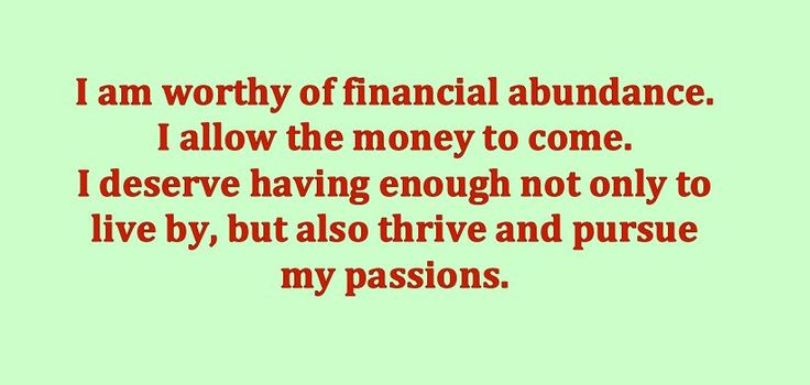 "#affirmation: ""I am worthy of financial abundance. I allow the money to come. I deserve having enough not only to live by, but also thrive and pursue my passions."" #IAmEnough"
