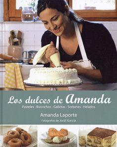 Libros de cocina y gastronomía: Los dulces de Amanda