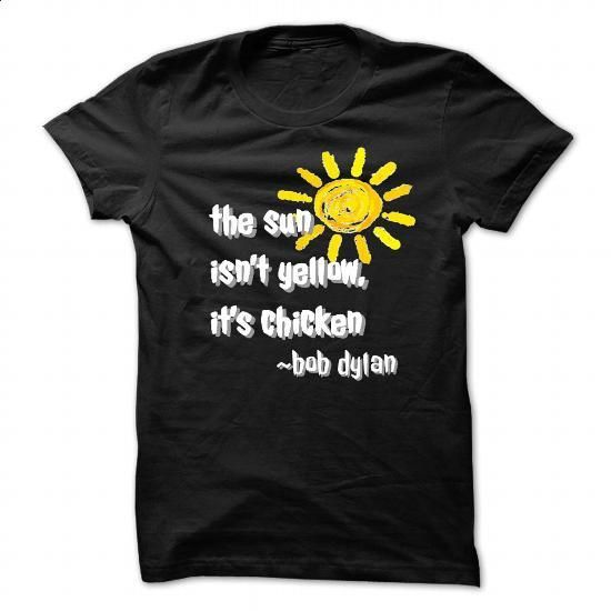 Bob Dylan Quote - #funny shirt #champion sweatshirt. CHECK PRICE => https://www.sunfrog.com/Music/Bob-Dylan-Quote.html?60505