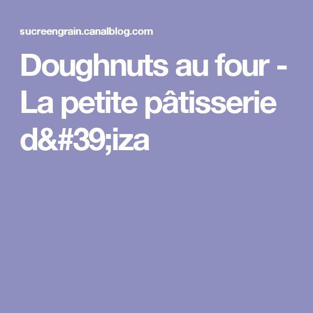 Doughnuts au four - La petite pâtisserie d'iza