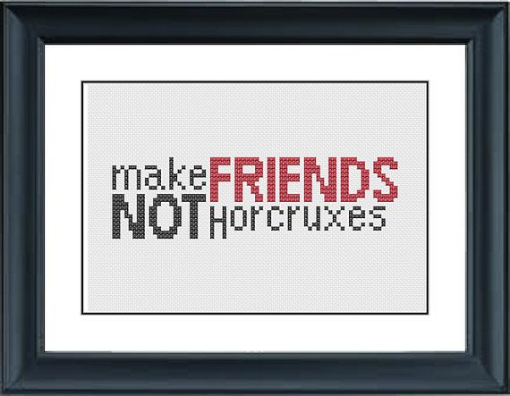 Make Friends Not Horcruxes  Harry Potter  PDF by PPStitches