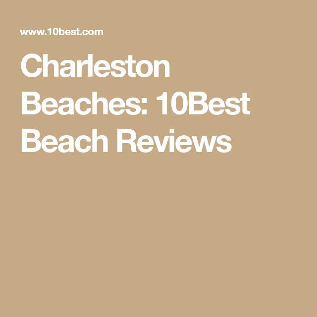 Charleston Beaches: 10Best Beach Reviews