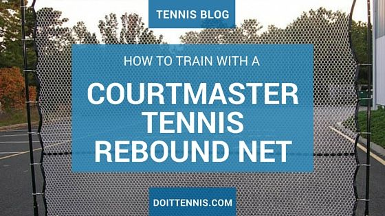 The Courtmaster rebound net could be just what you need to get in more tennis practice this year.