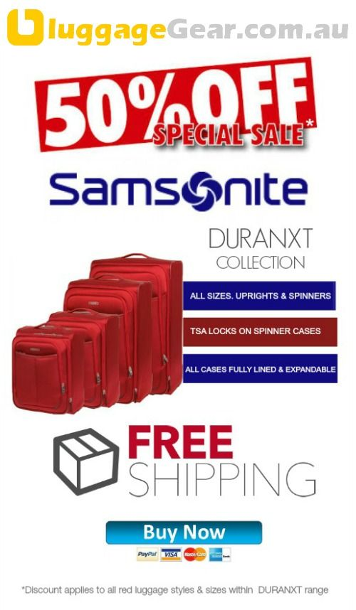 50% OFF SAMSONITE DURANXT LUGGAGE. All sizes - uprights & spinners! http://www.luggagegear.com.au/search.php?q=%3Edur  You won't find a better price on Duranxt than what we're offering! BUY NOW