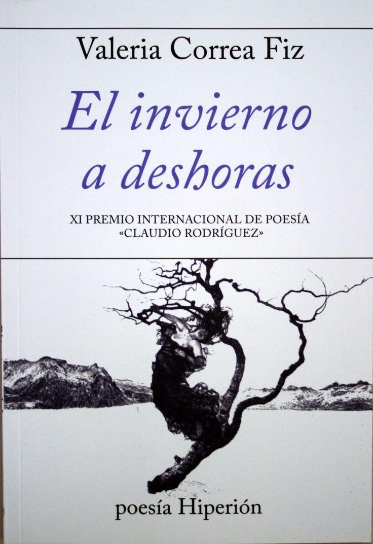 El invierno a deshoras / Valeria Correa Fiz. + info: http://eticadepo.blogspot.com.es/2017/06/el-invierno-deshoras-valeria-correa-fiz.html
