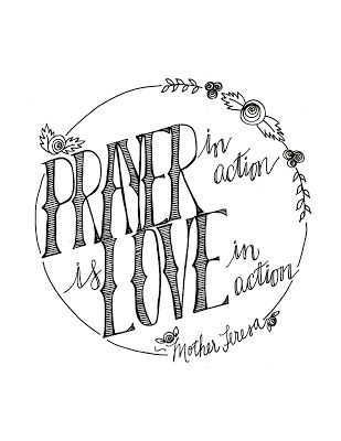 Prayer In Action Is Love Mother Teresa Quote Coloring Pages
