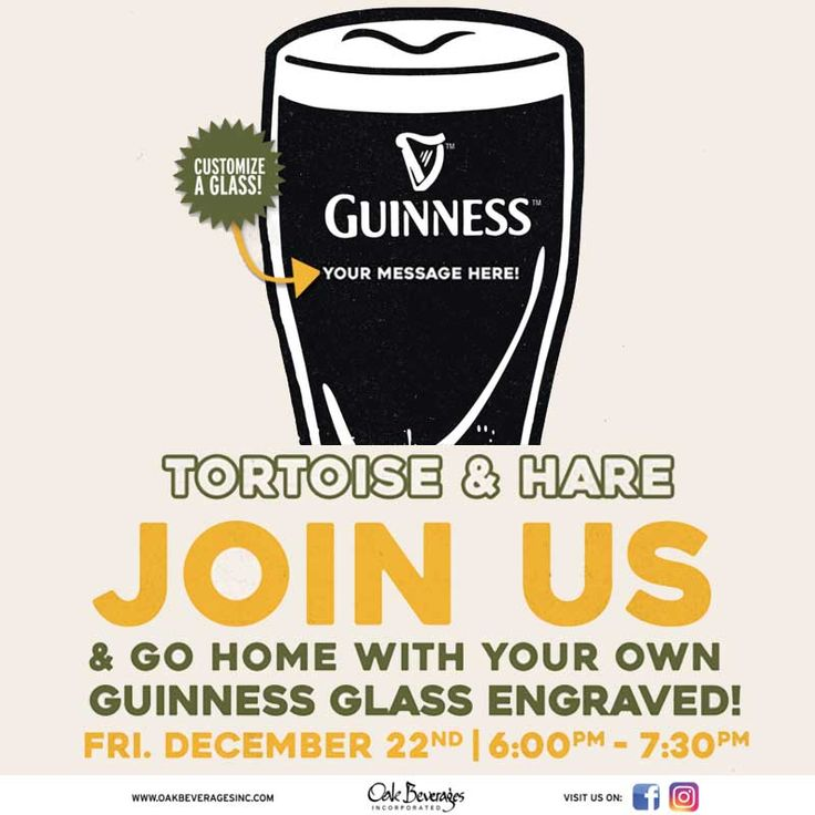 Join us for Tortoise & Hare Engraved #Guinness Glass Night. Friday, December 22nd | 6pm – 7:30pm  Go home with your own Guinness glass engraved!