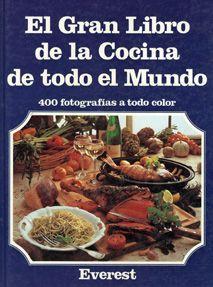 Título: El gran libro de la cocina de todo el mundo  / Ubicación: FCCTP –…