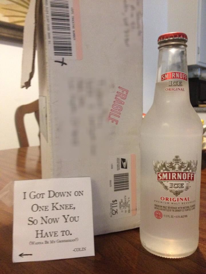 """""""I got down on one knee, so now you have to"""" ... Smirnoff Ice invitations to be a groomsmen. Icing. Haha that's funny"""